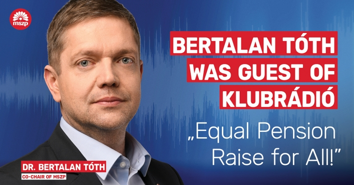 MSZP: Equal Pension Raise for All!